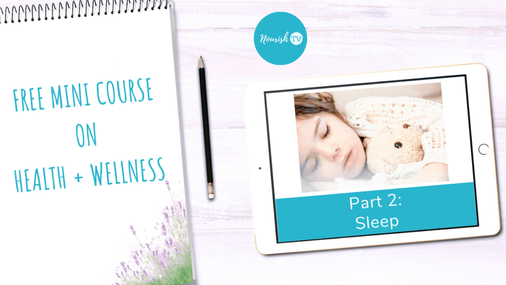 The Importance of Sleep for Health - Healthy Living Tips for 2020 on Nourish Natural Wellness