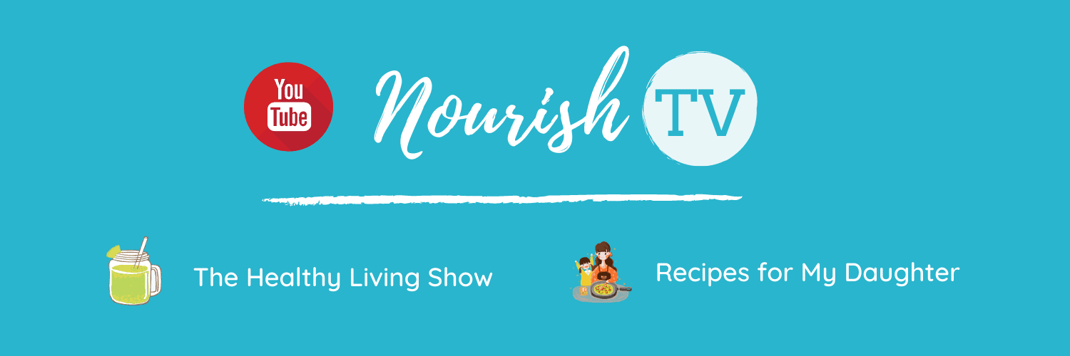 Nourish TV Healthy Living and Recipes Show by Nourish Natural Wellness on Youtube