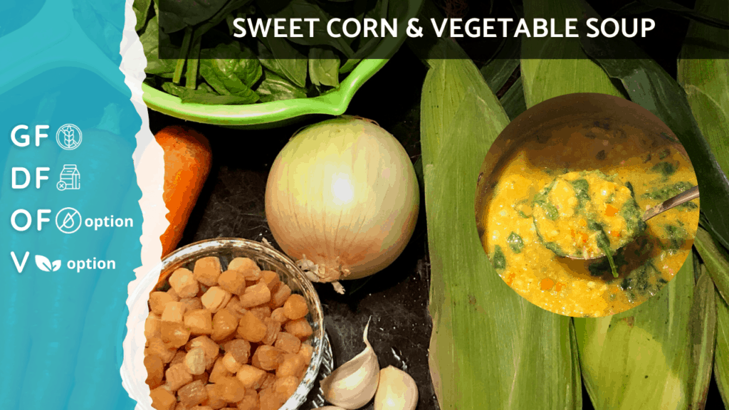 Sweet Corn Vegetable Soup [Home Cooking] | Gluten Free, Plant Based, Oil Free and Vegan Option on Nourish TV Healthy Recipes