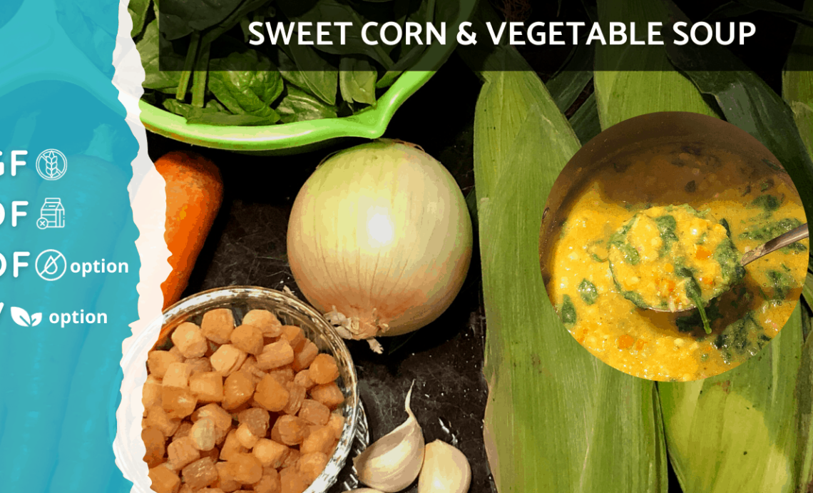 Sweet Corn Vegetable Soup [Home Cooking]   Gluten Free, Plant Based, Oil Free and Vegan Option