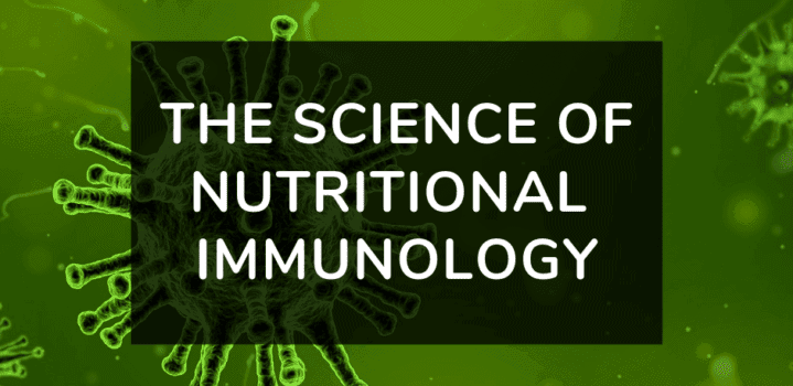 How to nourish your immune system with Nutritional Immunology