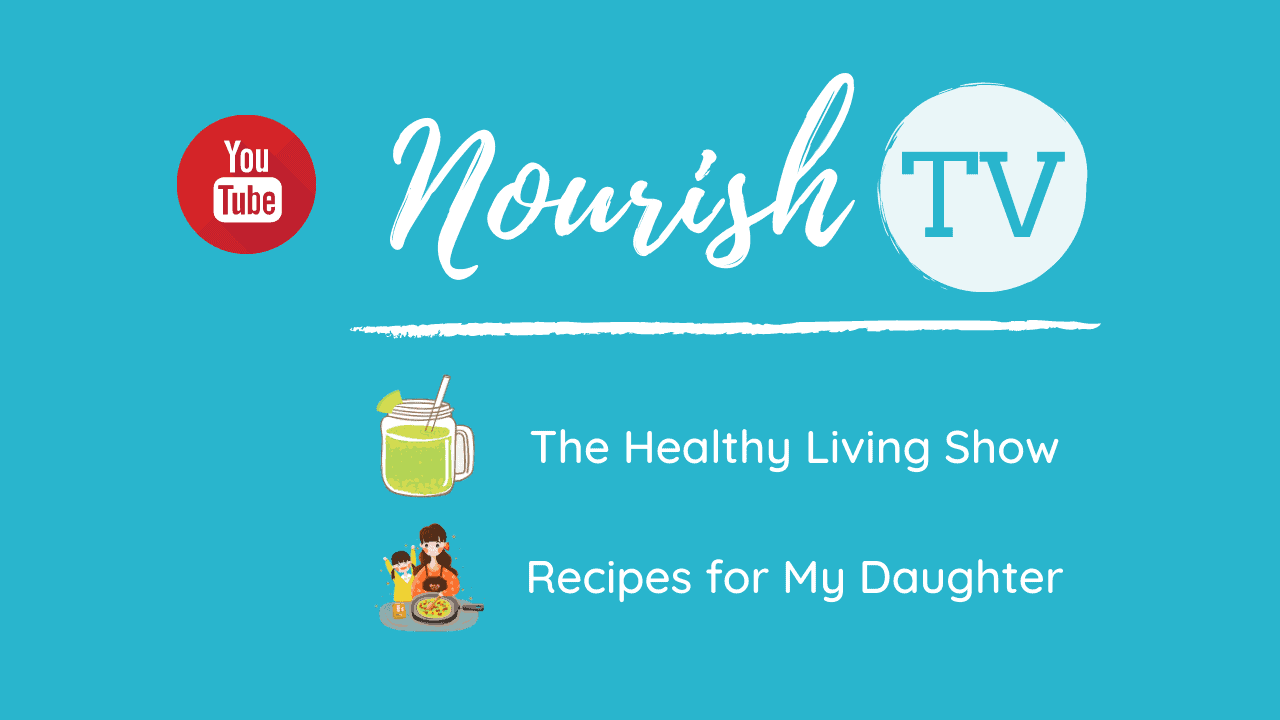 Nourish TV Healthy Living Youtube Channel for Nourish Natural Wellness